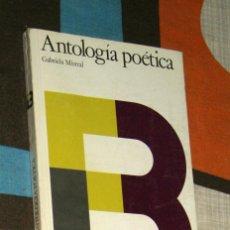 Libros de segunda mano: ANTOLOGÍA POÉTICA GABRIELA MISTRAL BIBLIOTECA ESCOLAR LITERARIA SANTILLANA. Lote 62619776