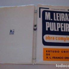 Libros de segunda mano: MANUEL LEIRAS PULPEIRO. OBRA COMPLETA. RMT77001. . Lote 62686644