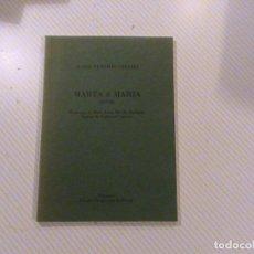 Libros de segunda mano: MARTA Y MARIA (1976) (AUTOR: MARÍA VICTORIA ATENCIA). Lote 62716140