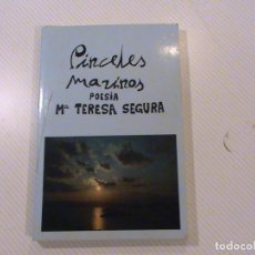 Libros de segunda mano: PINCELES MARINOS (AUTOR: MARIA TERESA SEGURA) . Lote 62717244
