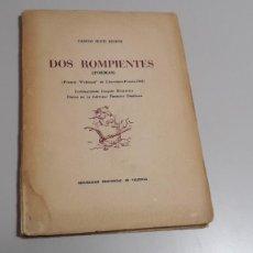 Libros de segunda mano: DOS ROMPIENTES : - SENTÍ ESTEVE, CARLOS FIRMADO.. Lote 56125129