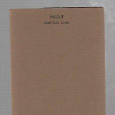Libros de segunda mano: PAISAJE. JOSE LUIS JOVER. EDITORIAL POESIA. 1981.. Lote 132208670