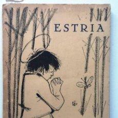 Libros de segunda mano: ESTRIA 1955 CUADERNOS DE POESIA QUE EDITA EL COLEGIO ESPAÑOL DE ROMA ILUSTRA FCO IZQUIERDO. Lote 64772203