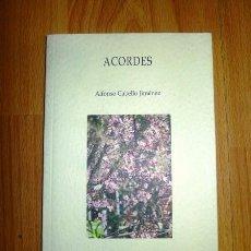Libros de segunda mano: CABELLO JIMÉNEZ, ALFONSO. ACORDES. Lote 64862867