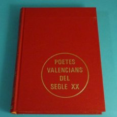 Libros de segunda mano: POETES VALENCIANS DEL SEGLE XX. IL.LUSTRACIONS. Lote 65652574