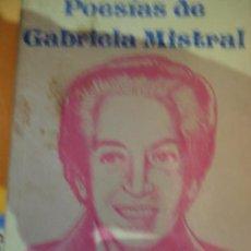 Libros de segunda mano: POESÍAS DE GABRIELA, ED. MEXICANOS UNIDOS. Lote 65670386