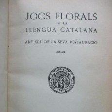 Libros de segunda mano: JOCS FLORALS DE LA LLENGUA CATALANA. ANY XCII. 1950. PERPINYA.. Lote 65871354