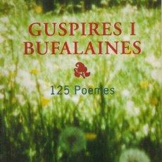 Libros de segunda mano: GUSPIRES I BUFALAINES, POR LLUIS CANET I FOIX. Lote 66129278