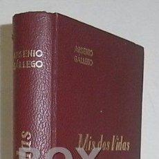 Libros de segunda mano: GÁLLEGO, ARSENIO. MIS DOS VIDAS (NUEVA ANTOLOGÍA POÉTICA). Lote 49388672