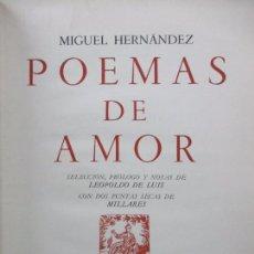 Libros de segunda mano: POEMAS DE AMOR. MIGUEL HERNÁNDEZ. 1969. ILUSTRADO. PRIMERA EDICIÓN DE ALFAGUARA.. Lote 67232569