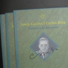 Libros de segunda mano: JOSEP CARNER I CARLES RIBA. L'AVENTURA DE DOS POETES. 1ª EDICIO 2003.. Lote 67260641