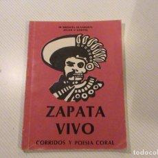 Libros de segunda mano: IN XOCHITL IN CUICATL (FLOR Y CANTO) ZAPATA VIVO. CORRIDOS Y POESÍA CORAL . Lote 67788065