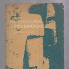 Libros de segunda mano: EL OSCURO ESPLENDOR.. ELISEO DIEGO. PRIMERA EDICION. LA HABANA. 1966. POEMAS. RUSTICA. 52 PAGINAS. Lote 67805929
