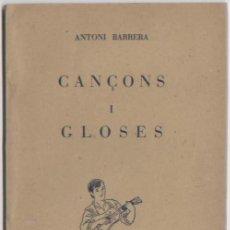 Libros de segunda mano: DOCUMENTO CANÇONS I GLOSES ANTONI BARRERA ED. GRAFIQUES MIRAMAR PALMA 1949 GLOSADOR. Lote 68305121