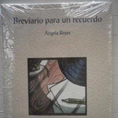 Libros de segunda mano: ANGELA REYES BREVIARIO PARA UN RECUERDO (PREMI CIUTAT DE VALENCIA - POESÍA VICENTE GAOS). Lote 69020409