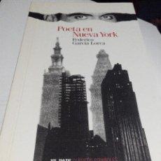 Libros de segunda mano: POETA EN NUEVA YORK - FEDERICO GARCIA LORCA. Lote 95083268