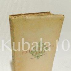 Libros de segunda mano: EXTREMADURA CANTA ·· POETAS CACEREÑOS ·DEL SIGLO XX · 1955 . Lote 69523489