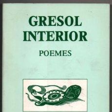 Libros de segunda mano: GRESOL INTERIOR - POEMES - PERE RIBOT - EN CATALAN *. Lote 69941701
