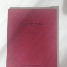 Libros de segunda mano: ABURRIMIENTOS - JOSÉ ANTONIO MESA TORÉ (EJEMPLAR DEDICADO Y FIRMADO POR EL AUTOR). Lote 70148989