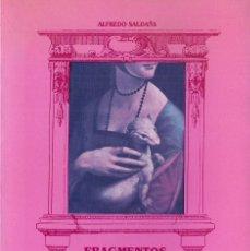 Libros de segunda mano: ALFREDO SALDAÑA : FRAGMENTOS PARA UNA ARQUITECTURA DE LAS RUINAS. (P.U.Z., 1989). DEDICADO. Lote 70171313