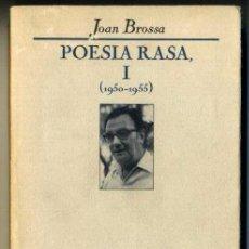 Joan Brossa / POESIA RASA, I (1950-1955)
