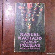 Libros de segunda mano: POESÍAS - MANUEL MACHADO. Lote 70511827