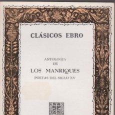 Libros de segunda mano: ANTOLOGÍA DE LOS MANRIQUES - CLÁSICOS EBRO Nº8 - 1979 - MUY BUEN ESTADO. Lote 70574517