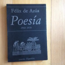Libros de segunda mano: POESA FELIX DE AZUA 1968-1978 HIPERION 1979. Lote 71547315