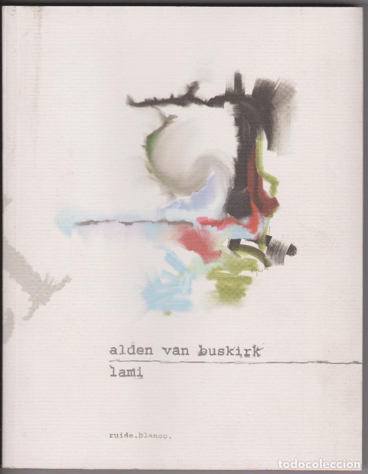LAMI - ALDEN VAN BUSKIRK - 2003 - BUEN ESTADO (Libros de Segunda Mano (posteriores a 1936) - Literatura - Poesía)