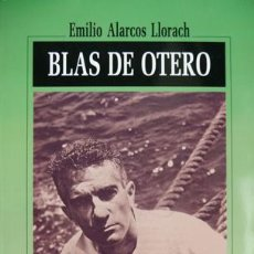 Libros de segunda mano: ALARCOS LLORACH, EMILIO. BLAS DE OTERO. 1997.. Lote 72013519