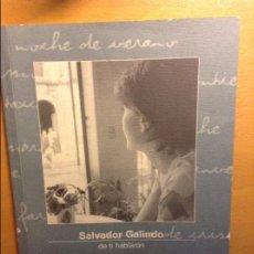 Libros de segunda mano: DE TI HABLARON - SALVADOR GALINDO -. Lote 72039763