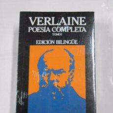 Libros de segunda mano: VERLAINE. POESIA COMPLETA. TOMO I Y TOMO II. 2 VOLUMENES. EDICION BILINGÜE. NUEVO. TDK128. Lote 72061227