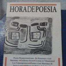 Libros de segunda mano: REVISTA HORA DE POESIA 83-84 DOSSIER POESIA HISPANOAMERICANA, LUIS MARISTANY. ED. JAVIER LENTINI. Lote 73414495
