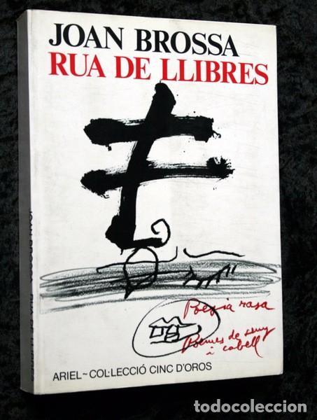 RUA DE LLIBRES - JOAN BROSSA - 1980 - PRIMERA EDICION - TAPIES (Libros de Segunda Mano (posteriores a 1936) - Literatura - Poesía)
