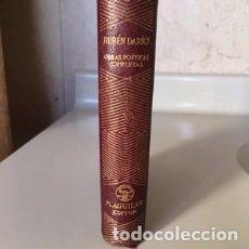 Libros de segunda mano: RUBÉN DARÍO. OBRAS POÉTICAS COMPLETAS. 1941. Lote 73942687