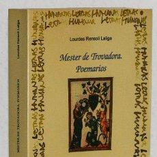 Libros de segunda mano: RENSOLI, LOURDES: MESTER DE TROVADORA. POEMARIOS (UNIVERSIDAD POLITÉCNICA DE VALENCIA) (CB). Lote 74222935