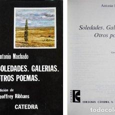 Libros de segunda mano: MACHADO, ANTONIO. SOLEDADES. GALERIAS. OTROS POEMAS. 1983.. Lote 74844463
