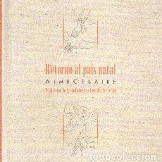 Livros em segunda mão: RETORNO AL PAIS NATAL. VV.AA. PO-437. Lote 251184850