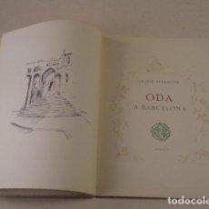 Libros de segunda mano: ODA A BARCELONA - JACINTO VERDAGUER - AÑO 1946 - EDICIÓN DE 130 EJEMPLARES. Lote 75586651