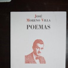 Libros de segunda mano: POEMAS. AUTOR: JOSE MORENO VILLA. Lote 75865043