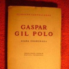 Libros de segunda mano: GASPAR GIL POLO: - DIANA ENAMORADA - (MADRID, 1953). Lote 75921207