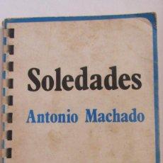 Libros de segunda mano: SOLEDADES DE ANTONIO MACHADO (TAURUS). Lote 76634203