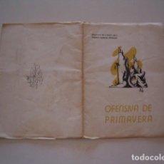 Libros de segunda mano: AGUSTÍN MILLARES SALL, ALBERTO IGNACIO MANRIQUE. OFENSIVA DE PRIMAVERA. RM79058. . Lote 77224973
