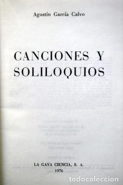 CANCIONES Y SOLILOQUIOS - AGUSTIN GARCIA CALVO - LA GAYA CIENCIA - 1976 (Libros de Segunda Mano (posteriores a 1936) - Literatura - Poesía)