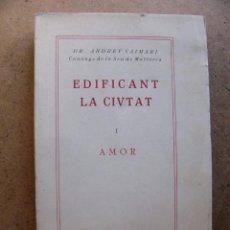 Libros de segunda mano: LIBRO DE POESIA EDIFICANT LA CIUTAT I AMOR - ANDREU CAIMARI. Lote 78952305