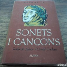 Libros de segunda mano: PETRARCA : SONETS I CANÇONS (1955) CATALÁN. Lote 79284185