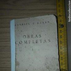 Libros de segunda mano: GABRIEL Y GALAN . OBRAS COMPLETAS . TOMO I POESIA . AFRODISIO AGUADO. 1951. Lote 79598001