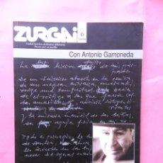 Libros de segunda mano: REVISTA ZURGAI POETAS POR SU PUEBLO DICIEMBRE 2001 CON ANTONIO GAMONEDA. Lote 79664377