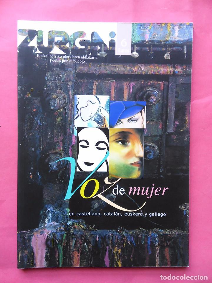 REVISTA ZURGAI POETAS POR SU PUEBLO JULIO 2004 VOZ DE MUJER EN CASTELLANO EUSKERA Y GALLEGO (Libros de Segunda Mano (posteriores a 1936) - Literatura - Poesía)