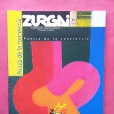 Libros de segunda mano: REVISTA ZURGAI POETAS POR SU PUEBLO DICIEMBRE 2003 POESIA DE LA CONCIENCIA. Lote 79664773